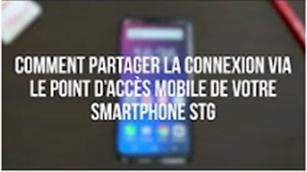 Comment Partager la connexion via le point d'accès mobile de votre smartphone STG